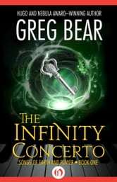 The Infinity Concerto ebook by Greg Bear