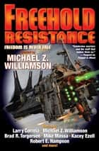 Freehold: Resistance ebook by