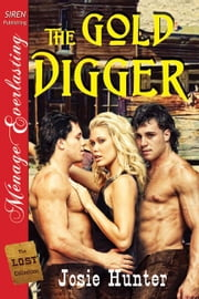 The Gold Digger ebook by Josie Hunter