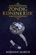 Zondig Koninkrijk ebook by Meghan March
