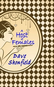 A Host Of Females ebook by Dave Shonfield