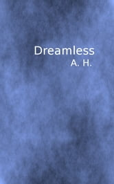 Dreamless ebook by A. H.