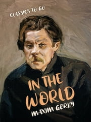In the World 電子書 by Maxim Gorky