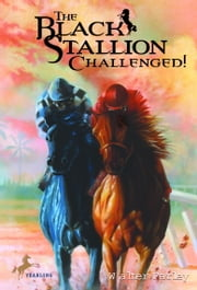 The Black Stallion Challenged ebook by Walter Farley