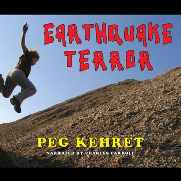 Earthquake Terror audiobook by Peg Kehret