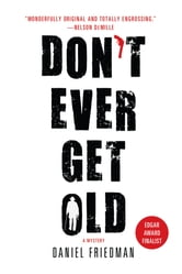 Don't Ever Get Old ebook by Daniel Friedman