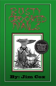 Rusty Crooked Nails ebook by Jim Cox