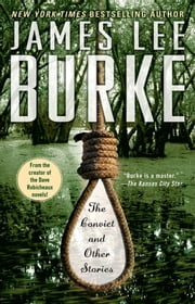 The Convict and Other Stories ebook by James Lee Burke