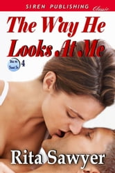The Way He Looks at Me ebook by Rita Sawyer
