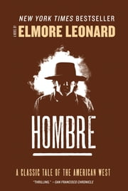 Hombre - A Novel ebook by Elmore Leonard