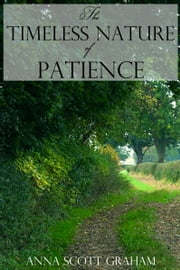 Alvin's Farm Book 6: The Timeless Nature of Patience ebook by Anna Scott Graham