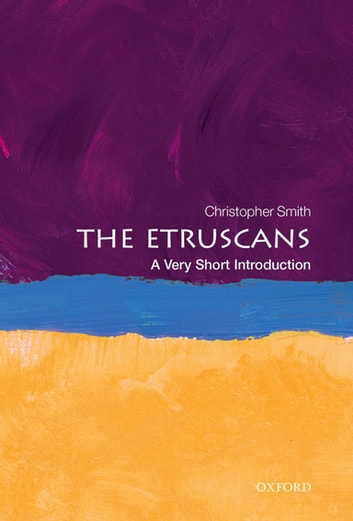 The Etruscans: A Very Short Introduction ebook by Christopher Smith
