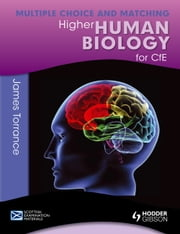 Higher Human Biology for CfE: Multiple Choice and Matching ebook by Clare Marsh, James Simms, Caroline Stevenson