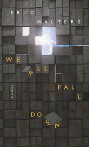 We All Fall Down ebook by Eric Walters