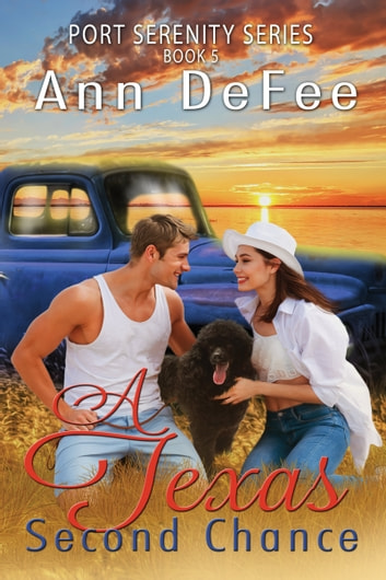 A Texas Second Chance ebook by Ann DeFee