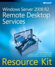 Windows Server 2008 R2 Remote Desktop Services Resource Kit ebook by Anderson, Christa
