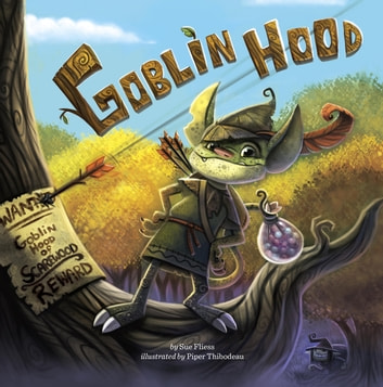 Goblin Hood ebook by Sue Fliess