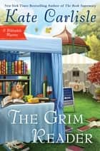 The Grim Reader ebook by Kate Carlisle