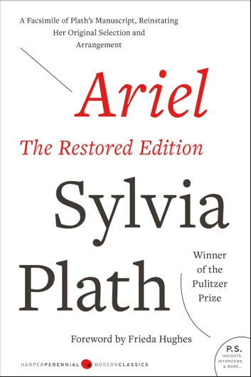 Ariel: The Restored Edition ebook by Sylvia Plath