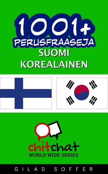 1001+ perusfraaseja suomi - korealainen ebook by Gilad Soffer