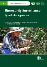 Biosecurity Surveillance - Quantitative Approaches ebook by Frith Jarrad, Kerrie Mengersen, Samantha Low-Choy