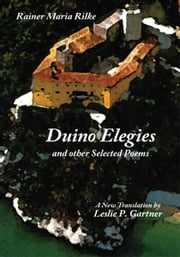 Duino Elegies and other Selected Poems ebook by Rainer Maria Rilke