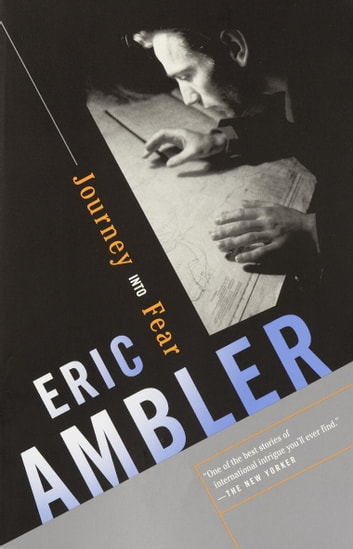 Journey Into Fear ebook by Eric Ambler