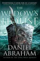 The Widow's House ebook by