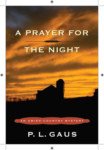 A Prayer for the Night - An Amish-Country Mystery ebook by P. L. Gaus