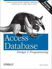 Access Database Design & Programming ebook by Steven Roman