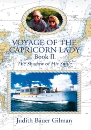 Voyage of the Capricorn Lady - Book II ebook by Judith Bauer Gilman