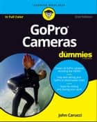 GoPro Cameras For Dummies ebook by John Carucci
