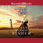 Minding the Light audiobook by Suzanne Woods Fisher