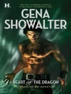Heart of the Dragon ebook by Gena Showalter