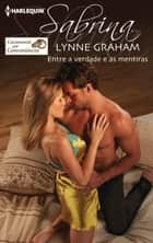 Entre a verdade e as mentiras ebook by Lynne Graham