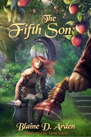 The Fifth Son ebook by Blaine D. Arden