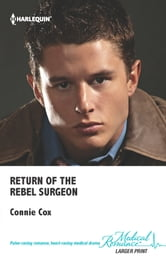 Return of the Rebel Surgeon ebook by Connie Cox