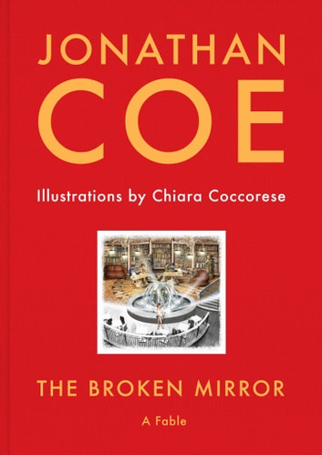 The Broken Mirror ebook by Jonathan Coe