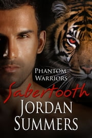 Phantom Warriors 2: Saber-tooth ebook by Jordan Summers