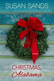 Christmas, Alabama ebook by Susan Sands