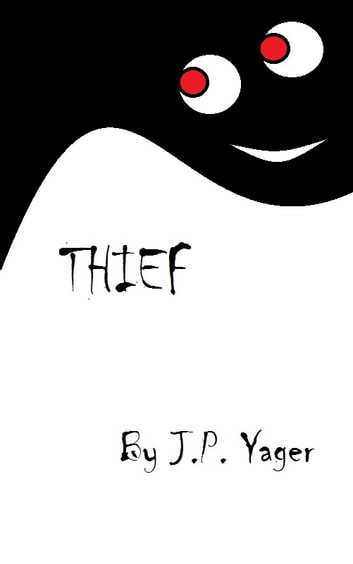 Thief ebook by J.P. Yager
