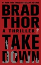 Takedown ebook by Brad Thor