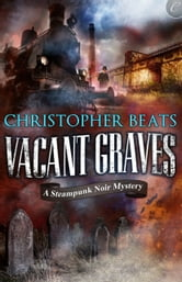 Vacant Graves ebook by Christopher Beats