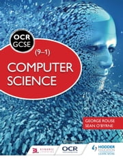 OCR Computer Science for GCSE Student Book ebook by George Rouse,Sean O'Byrne