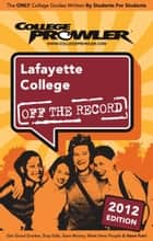 Lafayette College 2012 ebook by Elisabeth Wraase