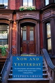 Now and Yesterday ebook by Stephen Greco