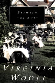 Between the Acts ebook by Virginia Woolf