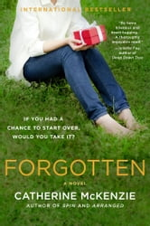 Forgotten - A Novel ebook by Catherine McKenzie