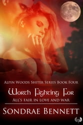 Worth Fighting For ebook by Sondrae Bennett