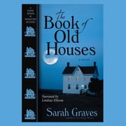 The Book of Old Houses audiobook by Sarah Graves
